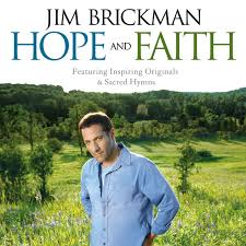 טיפת שמן דיסק - Hope And Faith/Jim Brickman